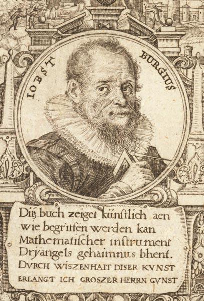 Jost Bürgi (1552 - 1632), Astronom, Mathematiker, Instrumentenbauer, Entdecker der Logarithmen.