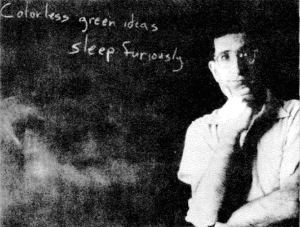 Der Linguist Noam Chomksy in jungen Jahren mit seinem berühmten Beispielsatz